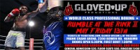 Rumble at the Rink II on May 13th in Nanaimo